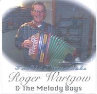 Roger Wartgow & The Melody Boys - For Old Times Sake Roger Wartgow & The Melody Boys