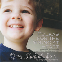 Gary Kuchenbecker Polkas For The Young At Heart