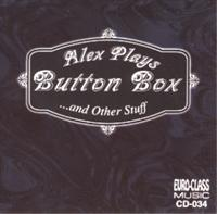 Al Meixner - Alex Plays Button Box...and Other Stuff