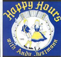 Andy Justman - Happy Hours With Andy Justmann
