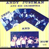 Andy Justman - Then And Now 1979