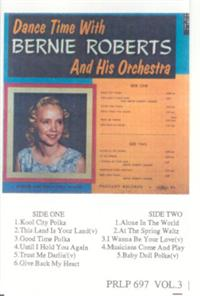 Bernie Roberts And His Orchestra - Dance Time With Bernie Roberts Vol 3