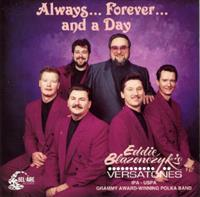 Eddie Blazonczyk's Versatones - Always...Forever...and a Day