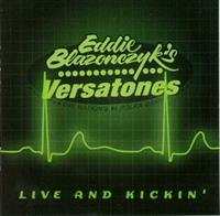 Eddie Blazonczyk's Versatones - LIVE AND KICKIN'  - DOUBLE CD