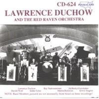 Lawrence Duchow and the Red Raven Orchestra - Lawrence Duchow and the Red Raven Orchestra