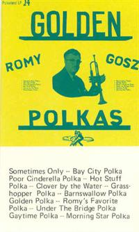 Romy Gosz and his Orchestra - Vol 11 Golden Polkas Recorded 1961