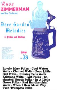 Russ Zimmerman and his Orchestra - Vol 3 Beer Garden Melodies Polkas & Waltzes PL 28
