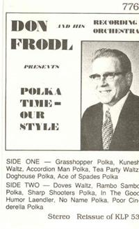 Don Frodl and his Orchestra - Don Frodl Vol 1 Polka Time Our Style