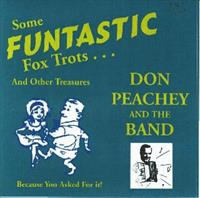Don Peachey Band - Some Funtastic Fox Trots & Other Treasures