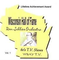 Don Schlies and his Orchestra - Wisconsin Hall of Fame - Volume 1