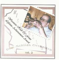 Don Schlies and his Orchestra - Wisconsin Hall of Fame - Volume 2