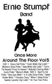 Ernie Stumpf Band - Once More Around The Floor - Vol 5