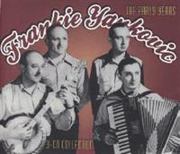 Frank Yankovic and his Yanks - Frankie Yankovic The Early Years