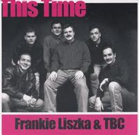 Frankie Liszka & TBC - This Time