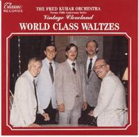 Fred Kuhar Orchestra - World Class Waltzes