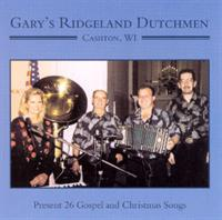 Ridgeland Dutchmen and Wisconsin's Conertina Kid - Present 26 Gospel and Christmas Songs