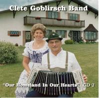 Cletus Goblirsch Band - Our Homeland In Our Hearts