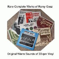 Romy Gosz and his Orchestra - Rare Complete Works of Romy Gosz