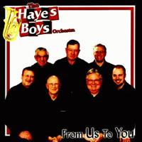Hayes Boys - From Us To You