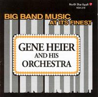Gene Heier And His Orchestra - Gene Heier And His Orchestra - Big Band Music At Its Finest!