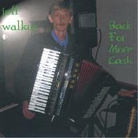 Jeff Walker - Back For More Cash
