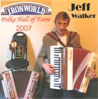 Jeff Walker - IRONWORLD Polka Hall of Fame - 2007