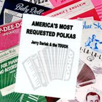 Jerry Darlak & The TOUCH - America's Most Requested Polkas