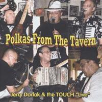 Jerry Darlak & The TOUCH - Polkas From The Tavern
