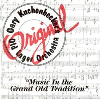 Gary Kuchenbecker - Music In the Grand Old Tradition