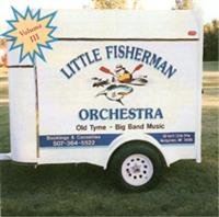 Little Fishermen Orchestra - Old Tyme - Big Band Music  - Volume III