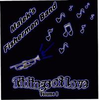 Malek's Fishermen Band - Volume 08 - Tidings of Love