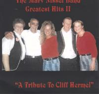 Marv Nissel Band - Greatest Hits II - A Tribute To Cliff Hermel--Vol. 22
