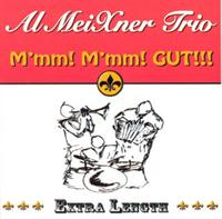 Al Meixner - M'mm! M'mm! GUT!!!