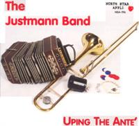 Justmann Band - Uping The Ante'