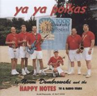 Norm Dombrowski and the Happy Notes - Ya Ya Polkas