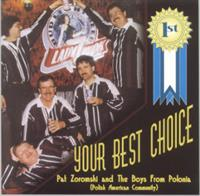 Pat Zoromski and the Boys From Polonia - 1st - Your best Choice