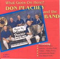 Don Peachey Band - What Goes On Here?