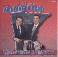 Peter & Paul Wendinger Band - What Do They Do In Minnesota?