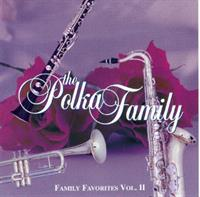 Polka Family - Family Favorites Volume II