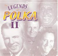 Legends of Polka - The Legends of Polka II