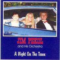 Jim Pekol and His Orchestra - A Night On The Town