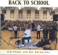 Jim Pekol and His Orchestra - Back To School