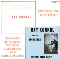 Ray Konkol - Reminiscing Old Times