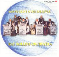 Ray Rollins Orchestra - Moonlight Over Bellevue