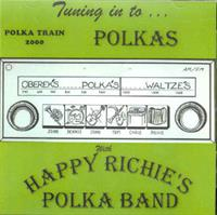 Happy Richie's Polka Band - Tuning in to... POLKAS