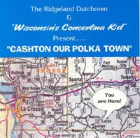 Ridgeland Dutchmen and Wisconsin's Conertina Kid -