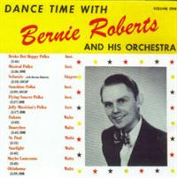 Bernie Roberts And His Orchestra - Dance Time With...Bernie Roberts And His Orchestra Vol 1