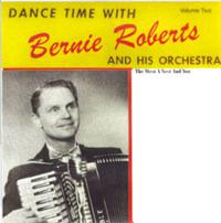 Bernie Roberts And His Orchestra - Dance Time With...Bernie Roberts And His Orchestra Vol 2