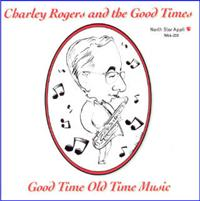 Charley Rodgers and the Good Times - Charley Rodgers and the Good Times