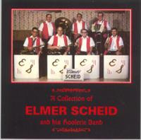 Elmer Scheid and his Hoolerie Band - A Collection of Elmer Scheid and his Hoolerie Band